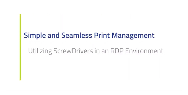 ScrewDrivers in an RDP Environment